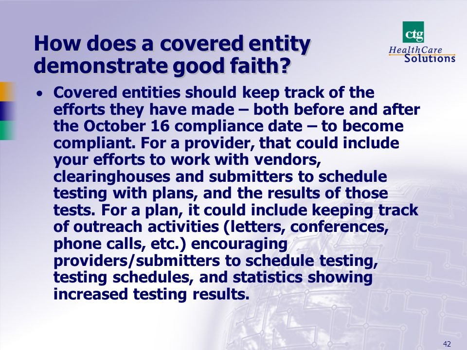 42 How does a covered entity demonstrate good faith.