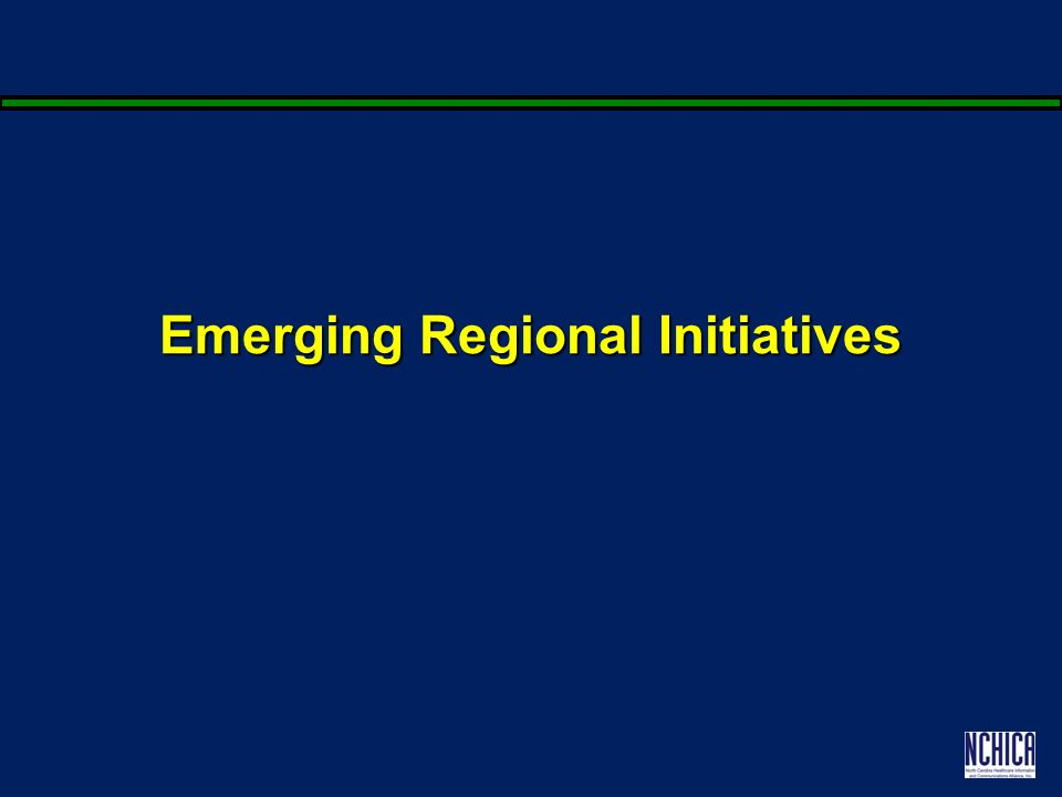 Emerging Regional Initiatives
