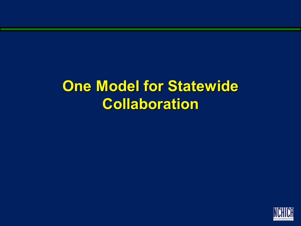 One Model for Statewide Collaboration