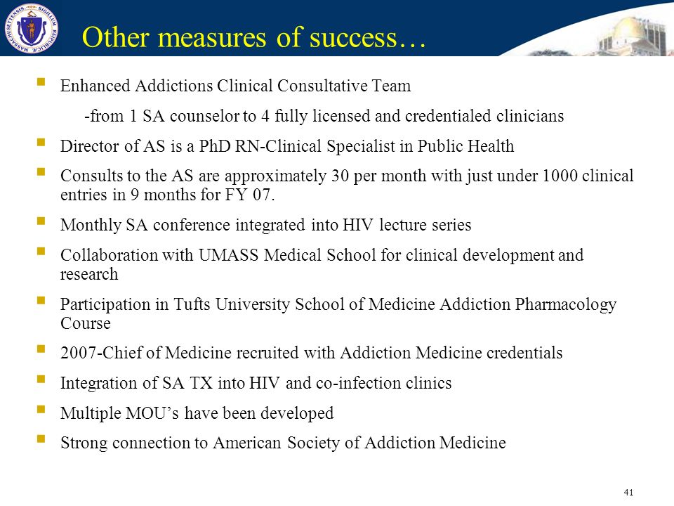 41 Other measures of success… Enhanced Addictions Clinical Consultative Team -from 1 SA counselor to 4 fully licensed and credentialed clinicians Dire