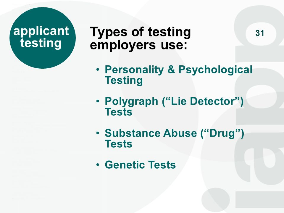 32 personality & psychological tests Personality & Psychological testing includes: Cognitive ability tests Honesty & Integrity tests Interest inventories Types of tests: Performance aka Situational Test taker is asked to react to a real-life situation and is assessed in response.