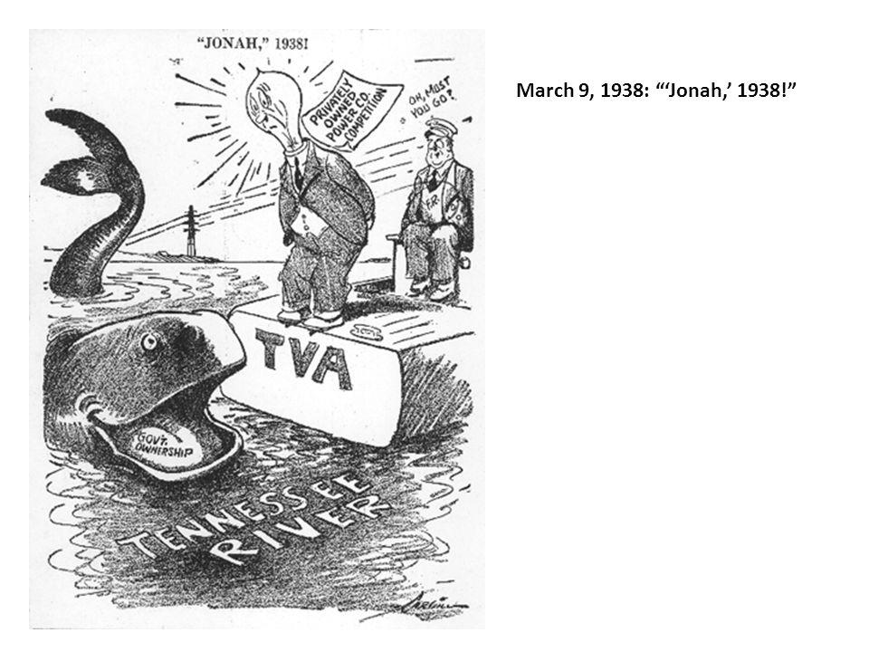 March 9, 1938: Jonah, 1938!