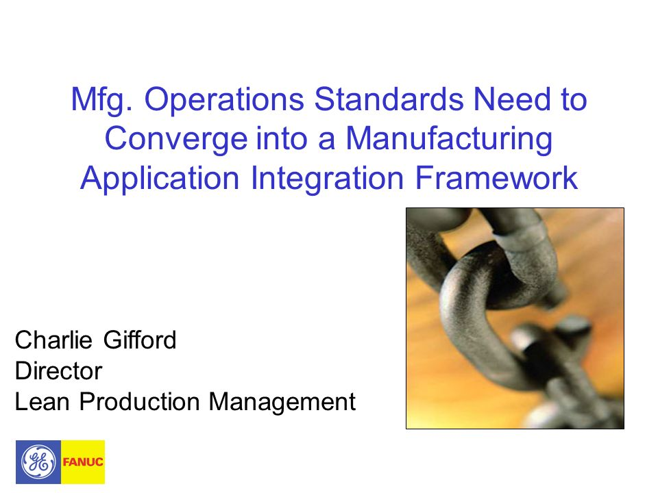 Questions.Charlie Gifford charlie.gifford@ge.com Director-Lean Performance Mgt.