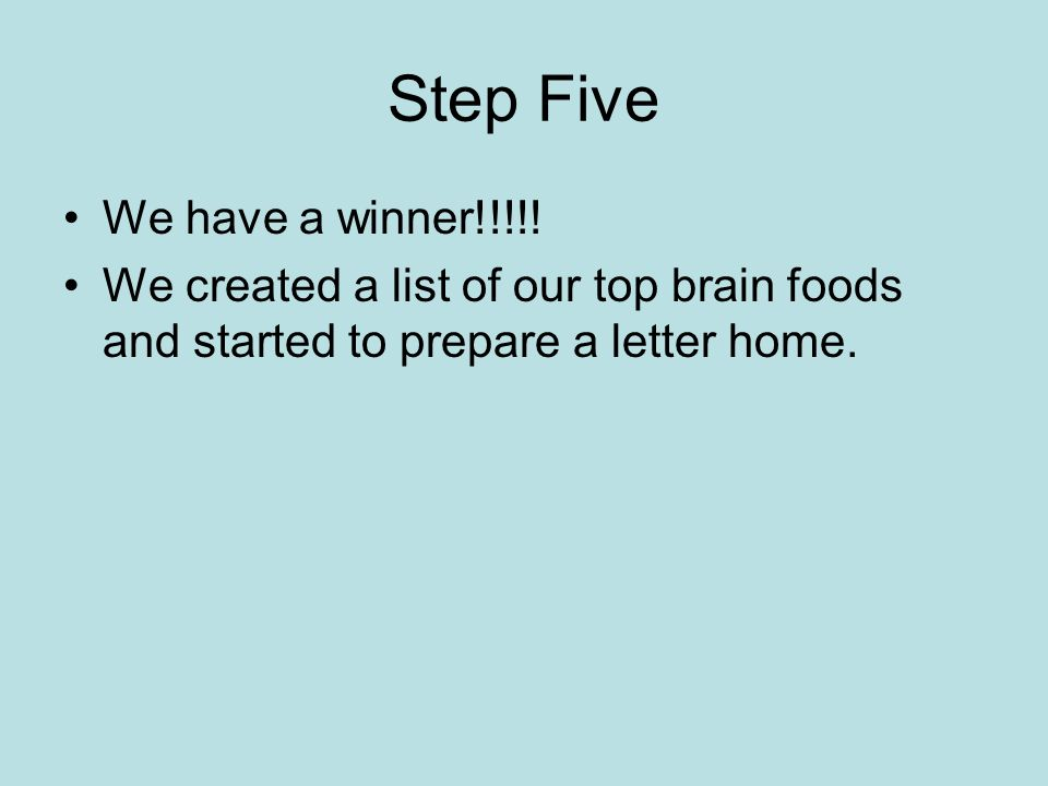 Step Five We have a winner!!!!.