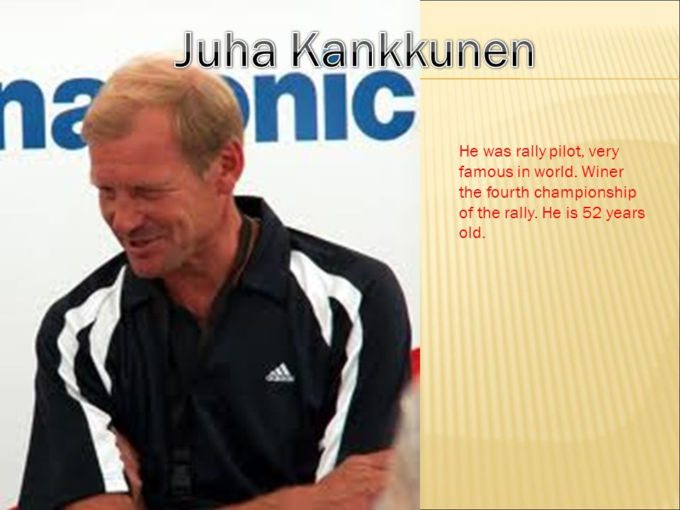 Mika Pauli Häkkinen (born 28 September 1968 in Vantaa in the Helsinki metropolitan area) is a finnish racing driver and two-time Formula One World Champion.