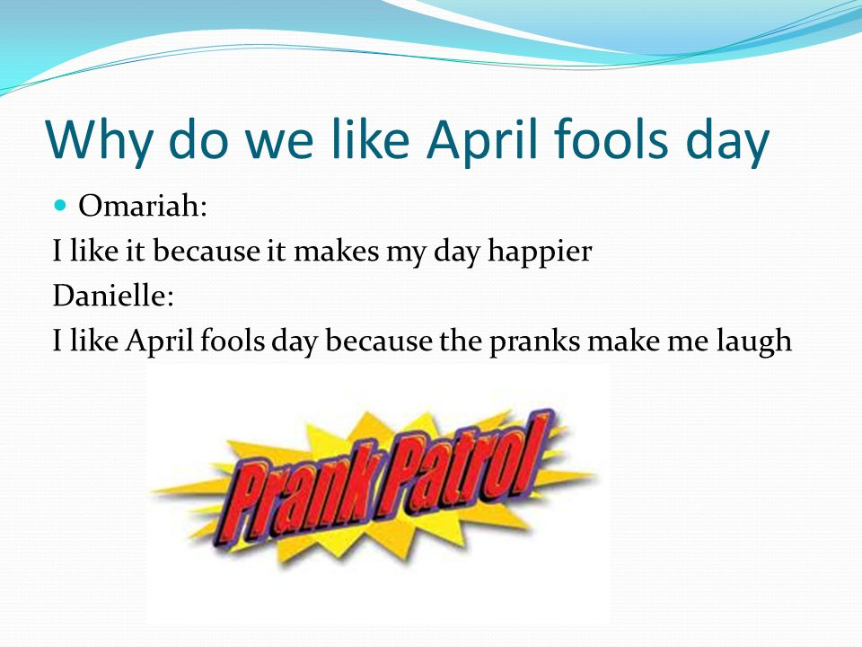 How many people in our class like April fools day?