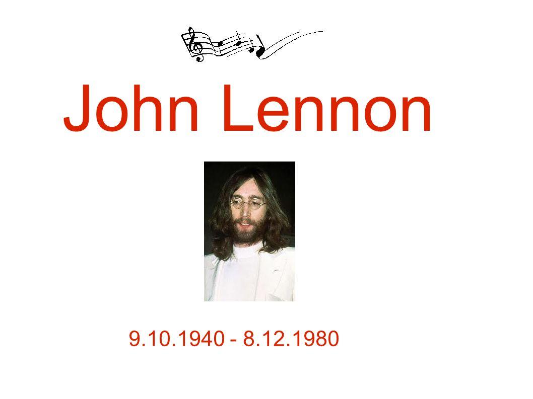 John Lennon 9.10.1940 - 8.12.1980