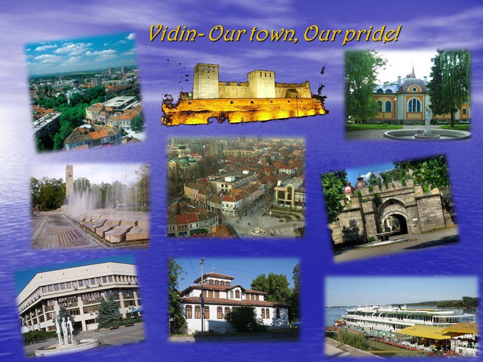 Vidin- Our town, Our pride!