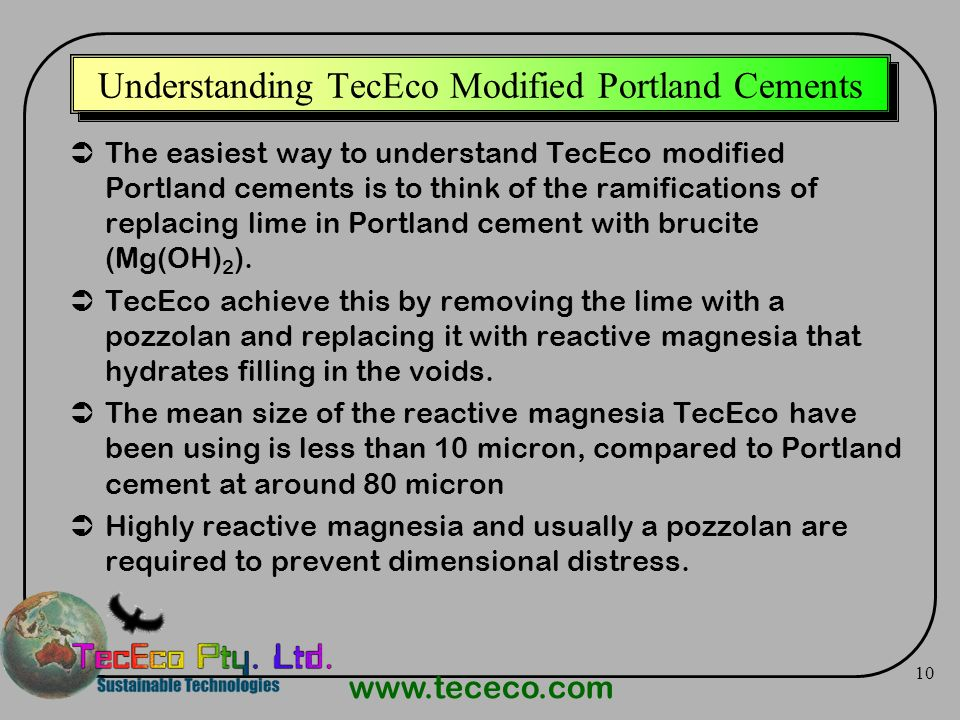 www.tececo.com 10 Understanding TecEco Modified Portland Cements The easiest way to understand TecEco modified Portland cements is to think of the ram