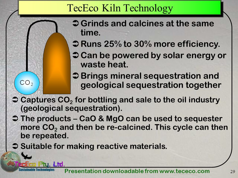 Presentation downloadable from   29 TecEco Kiln Technology Grinds and calcines at the same time.