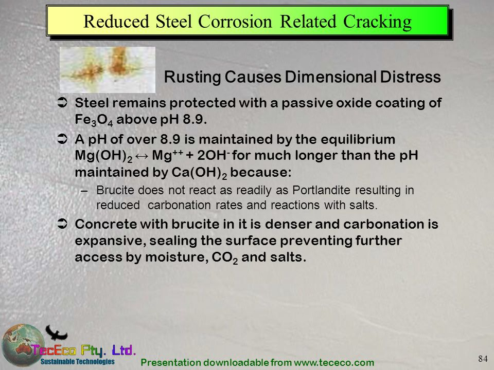Presentation downloadable from www.tececo.com 84 Reduced Steel Corrosion Related Cracking Steel remains protected with a passive oxide coating of Fe 3