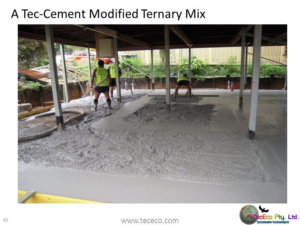 A Tec-Cement Modified Ternary Mix 69 www.tececo.com