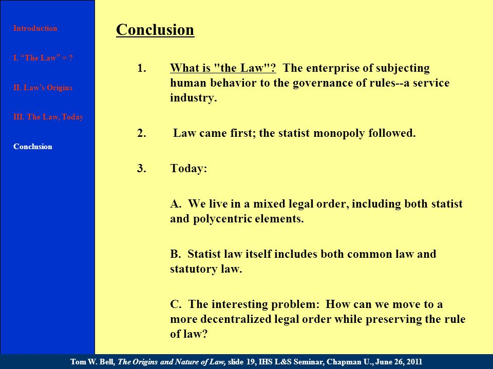 III. The Law, Today 3.The rule of law v. the law of rulers. As Hayek said, Nothing distinguishes more clearly conditions in a free country from those