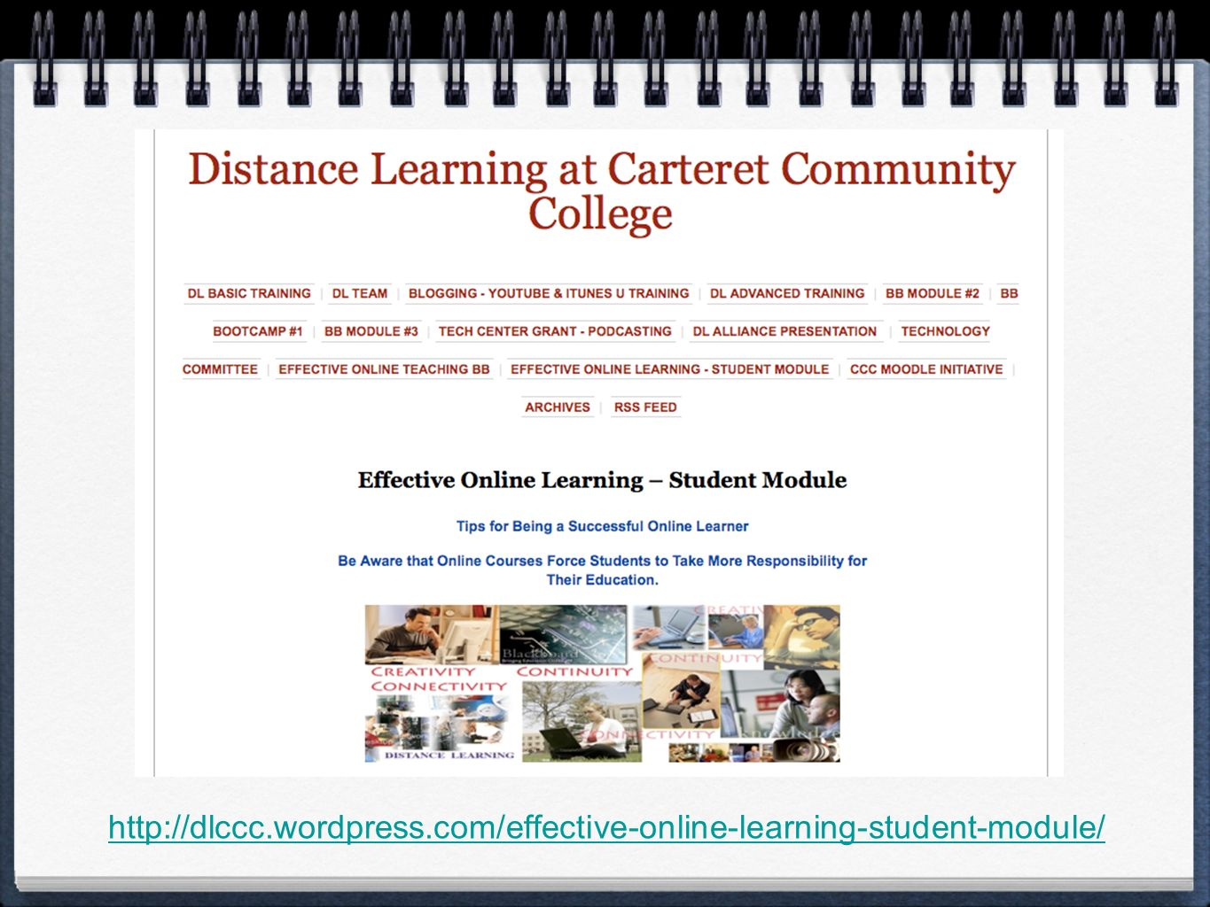 http://dlccc.wordpress.com/effective-online-learning-student-module/