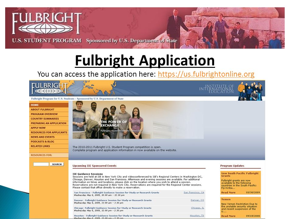 You can access the application here:   Fulbright Application