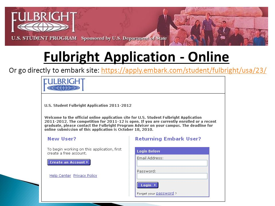 Or go directly to embark site: https://apply.embark.com/student/fulbright/usa/23/https://apply.embark.com/student/fulbright/usa/23/ Fulbright Application - Online