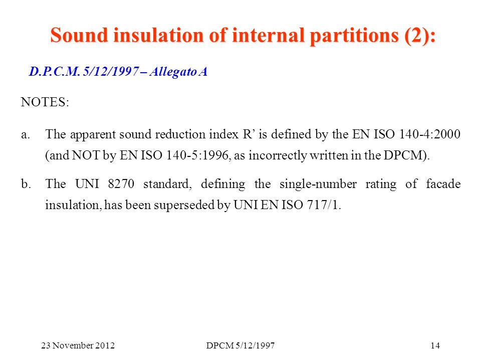 23 November 2012DPCM 5/12/199714 D.P.C.M.