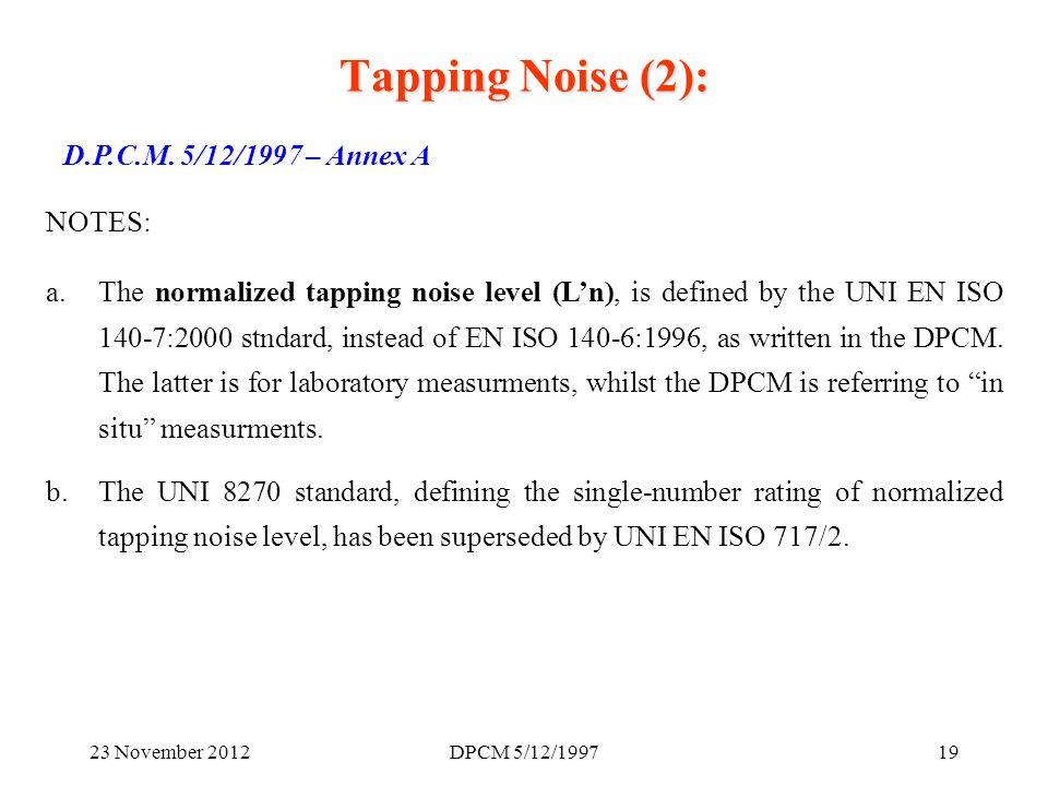 23 November 2012DPCM 5/12/199719 D.P.C.M.