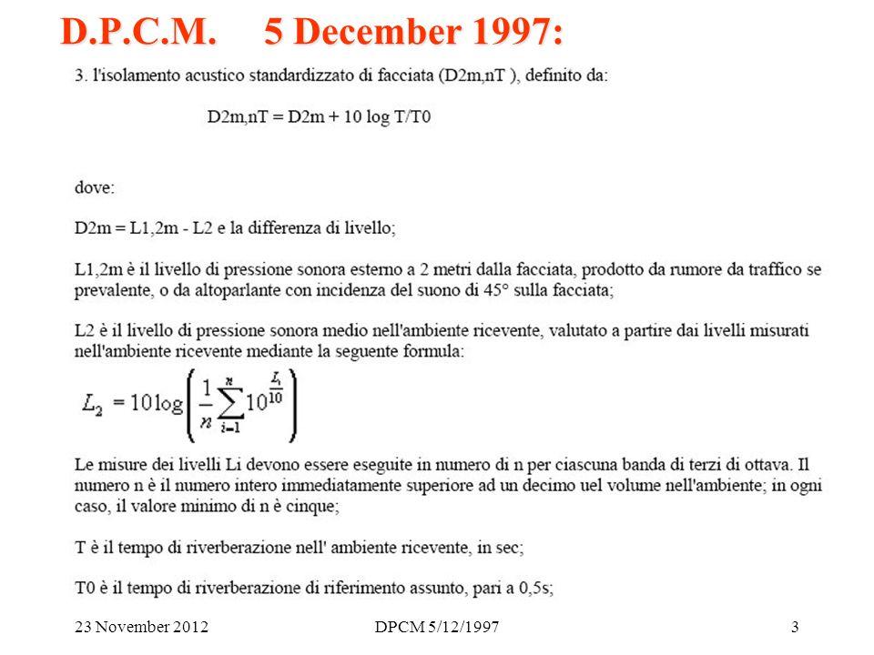 23 November 2012DPCM 5/12/199724 Tricks (facade insulation): Interrupted gasket: