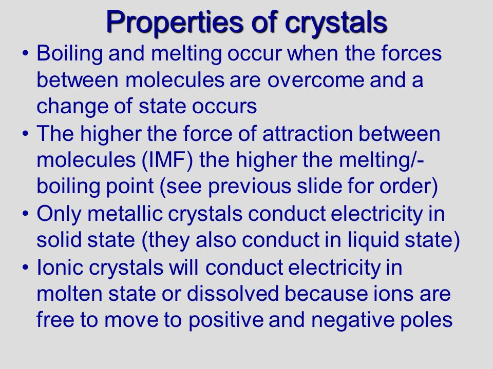 Solubility of crystal types Solute = what is dissolving (e.g.