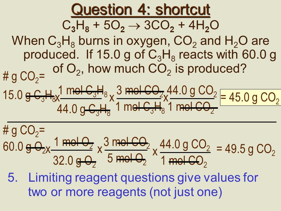Question 3: shortcut 4Al + 3O 2 2 Al 2 O 3 What mass of aluminum oxide is formed when 10.0 g of Al is burned in 20.0 g of O 2 .