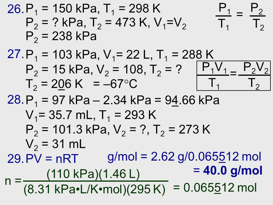 P 1 = 150 kPa, T 1 = 298 K P 2 = .