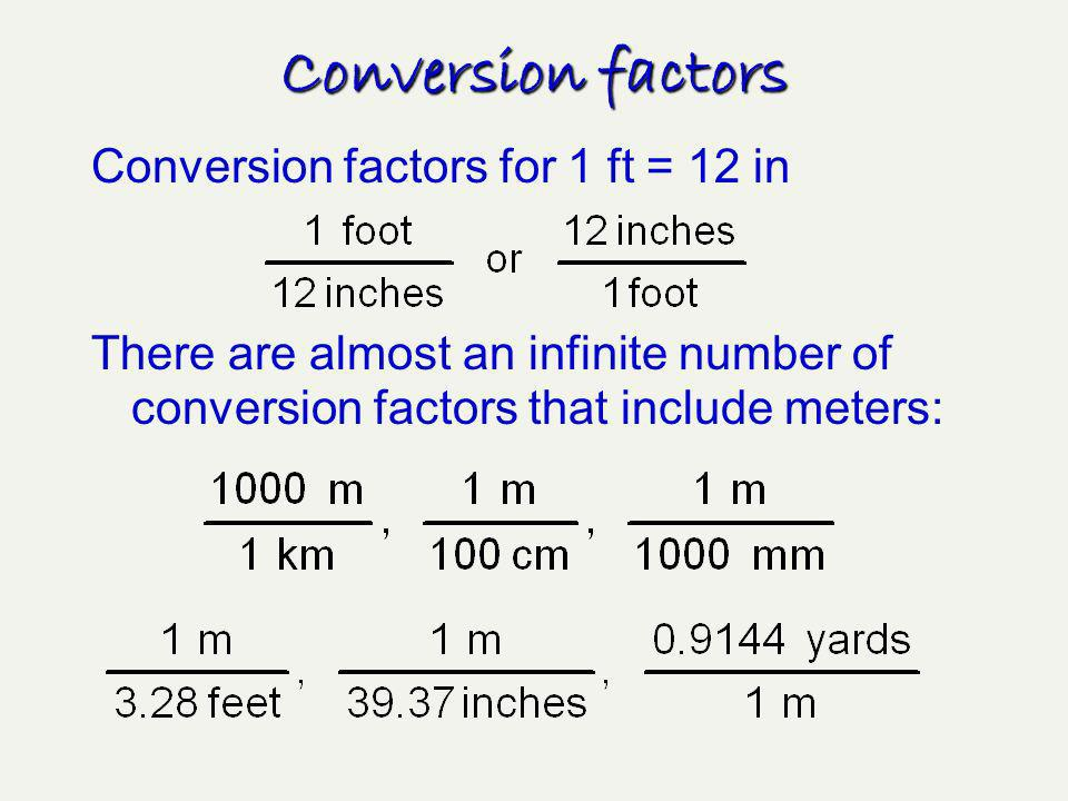 A way to solve math problems in chemistry Used to convert km to miles, m to km, mol to g, g to mol, etc.