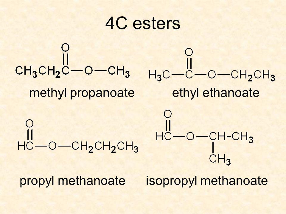 4C esters methyl propanoateethyl ethanoate propyl methanoateisopropyl methanoate