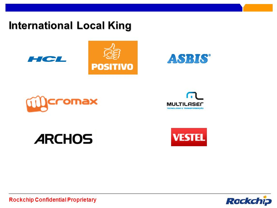 Rockchip Confidential Proprietary International Local King