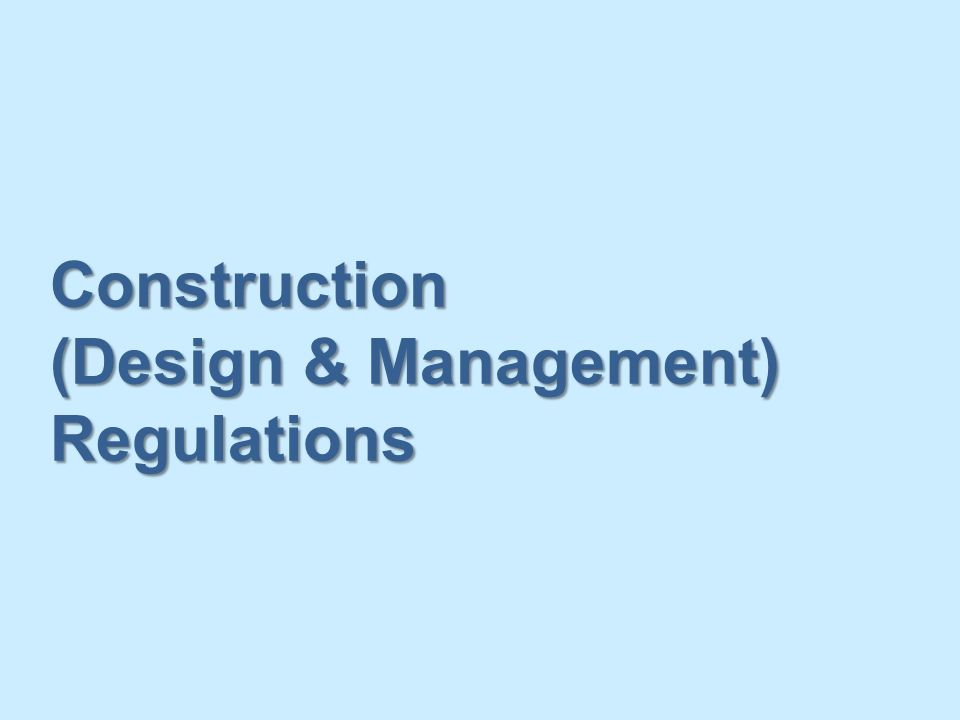 Construction (Design & Management) Regulations