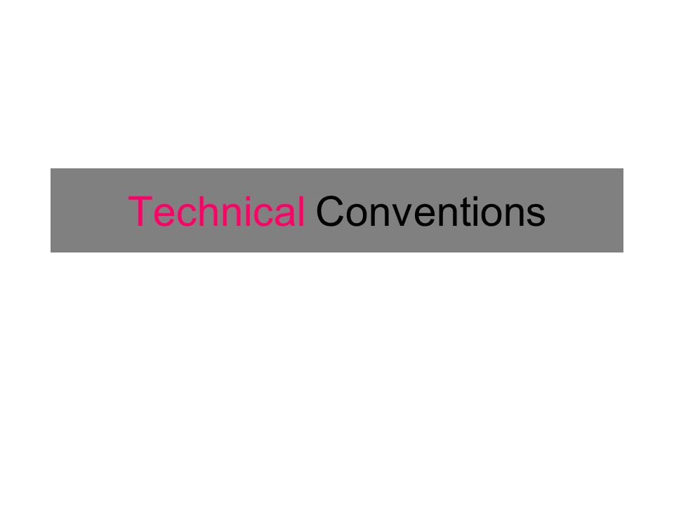 Technical Conventions