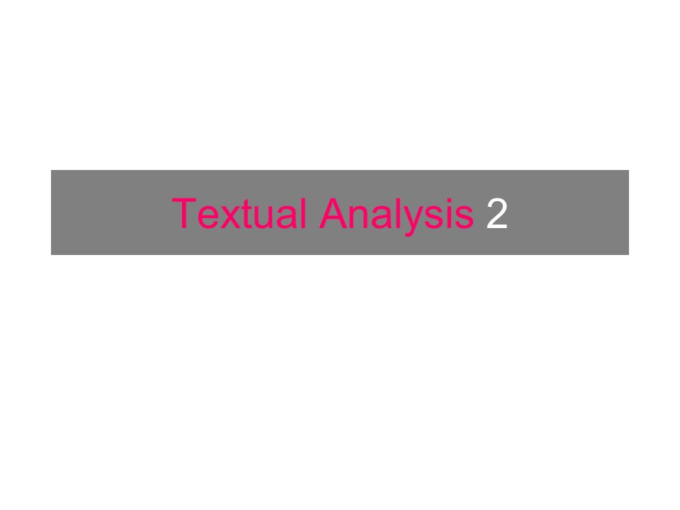 Textual Analysis 2