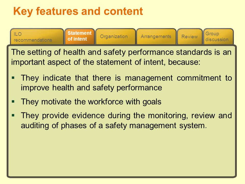 Review ILO recommendations Group discussion Organization Arrangements Statement of intent Key features and content The setting of health and safety pe