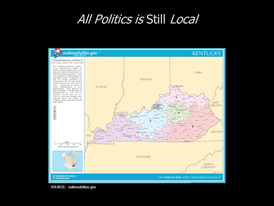 All Politics is Still Local SOURCE: nationalatlas.gov