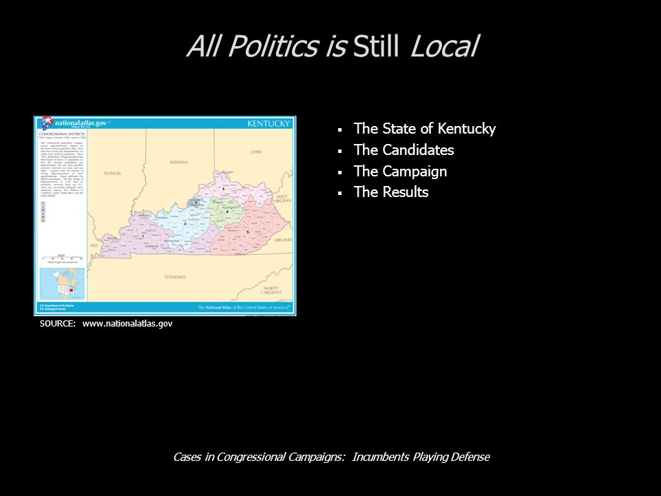 Cases in Congressional Campaigns: Incumbents Playing Defense The Campaign: How It Works NOTE: Internet access required.