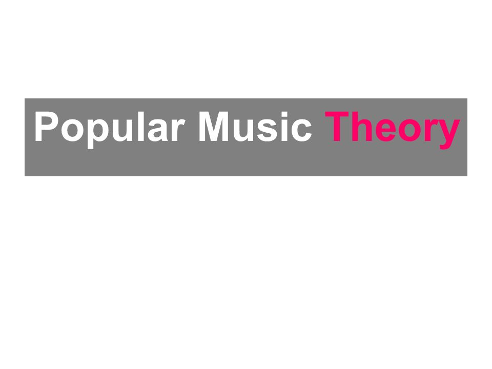 Popular Music Theory