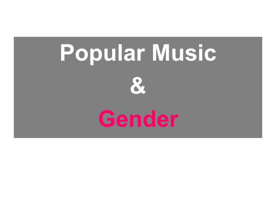 Popular Music & Gender