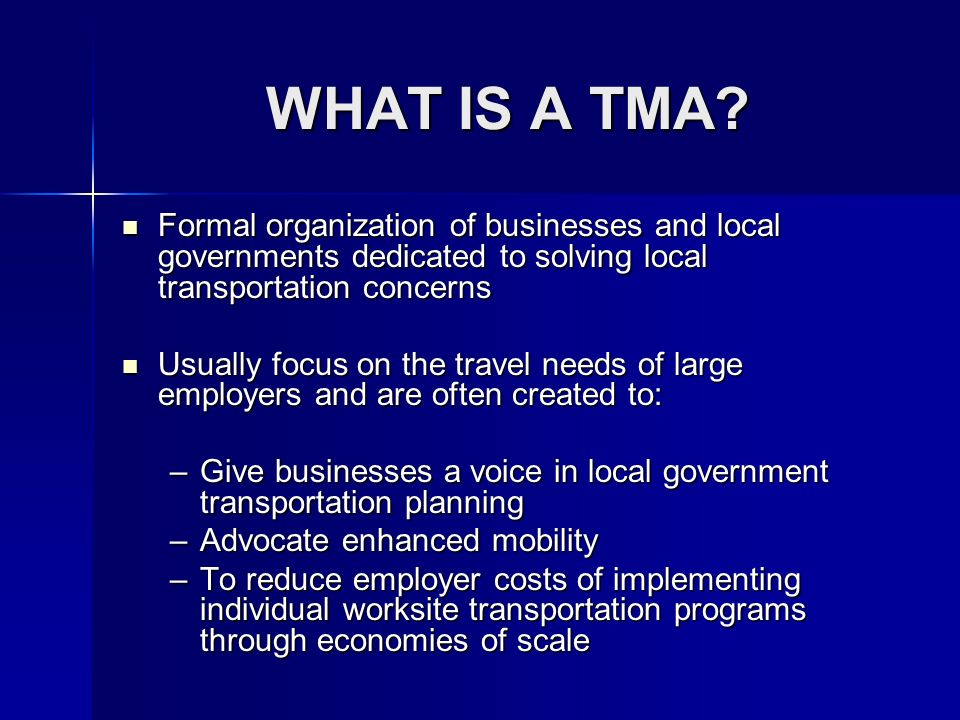 WHAT IS A TMA.