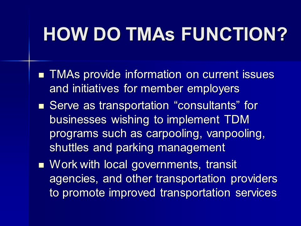 HOW DO TMAs FUNCTION.