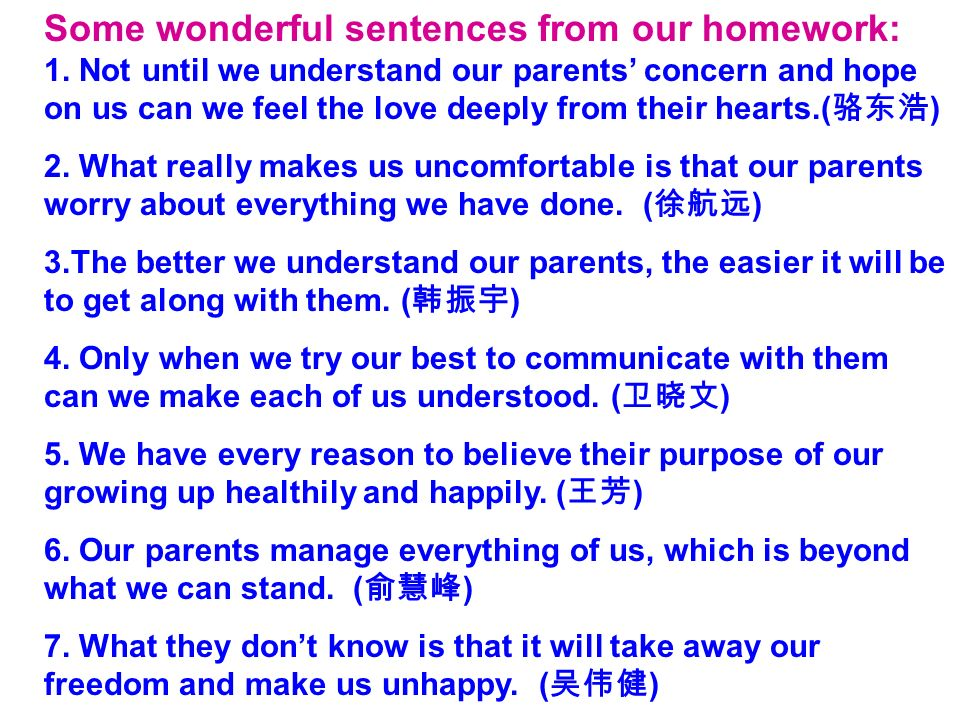 Some wonderful sentences from our homework: 1.