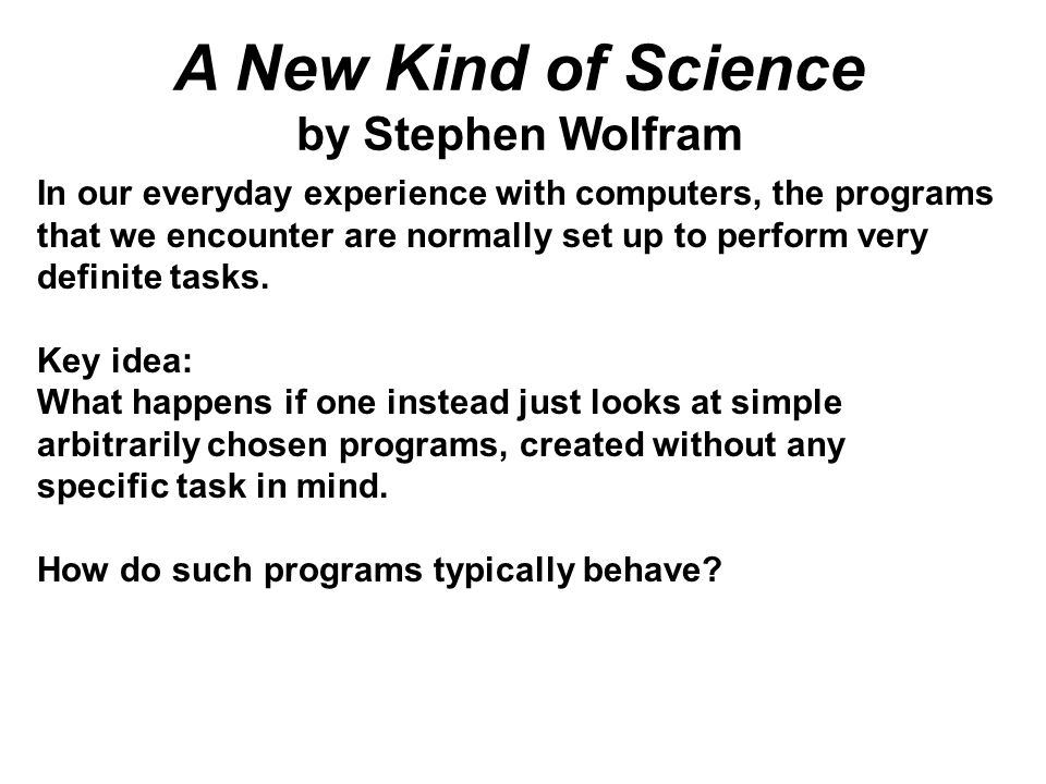 In our everyday experience with computers, the programs that we encounter are normally set up to perform very definite tasks.