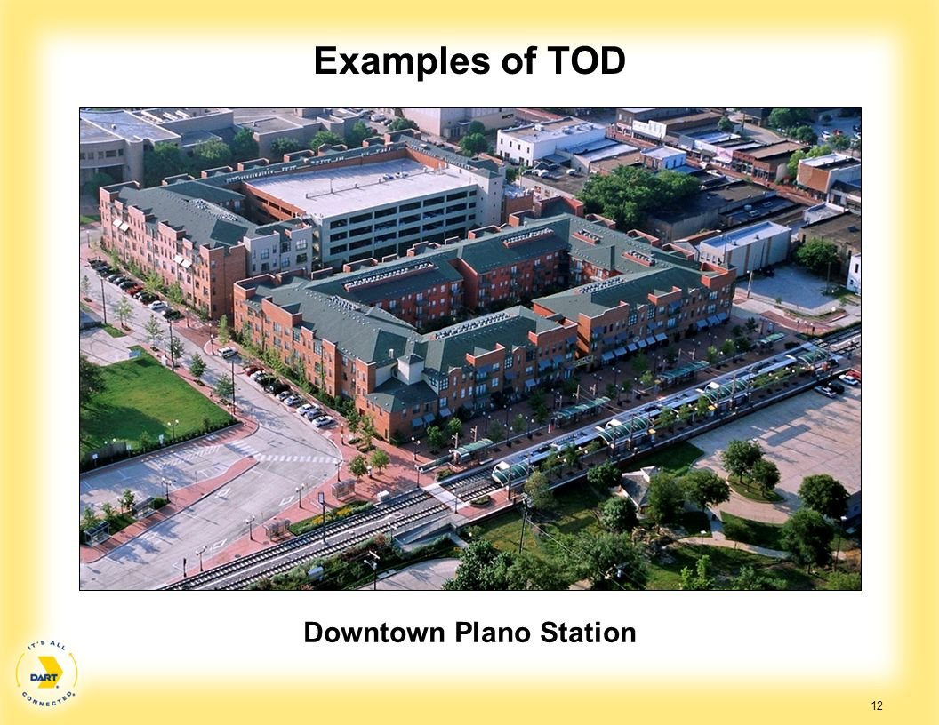 12 Examples of TOD Downtown Plano Station