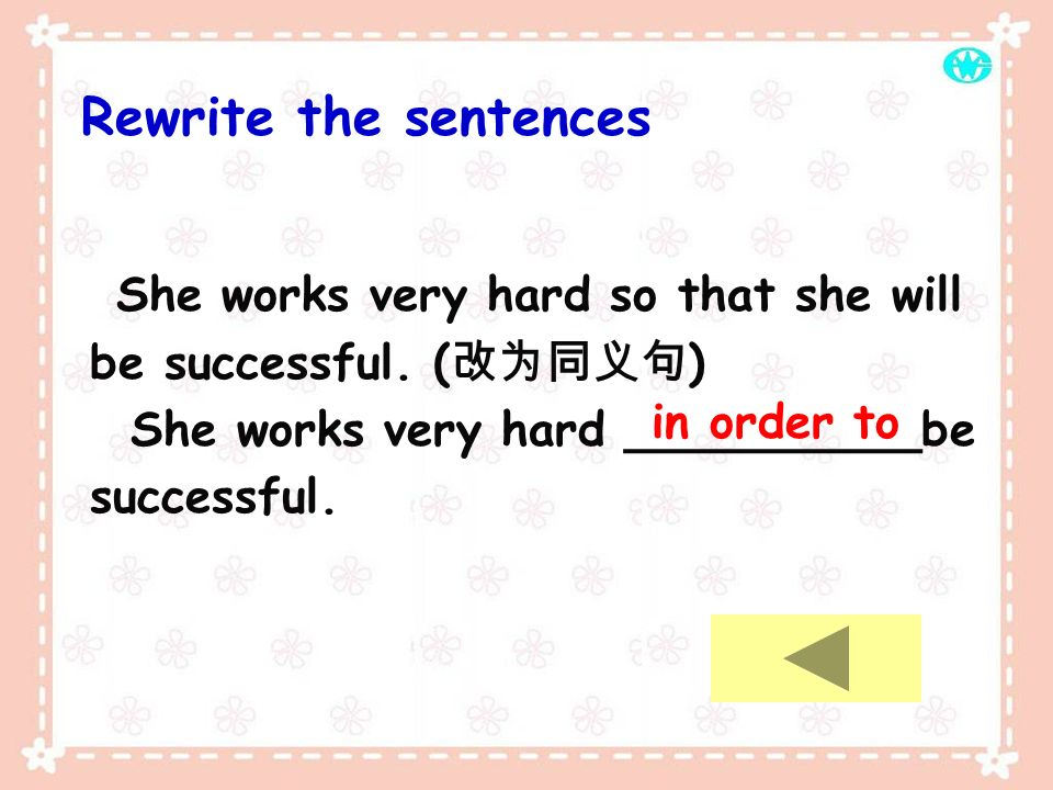 Rewrite the sentences She works very hard so that she will be successful.