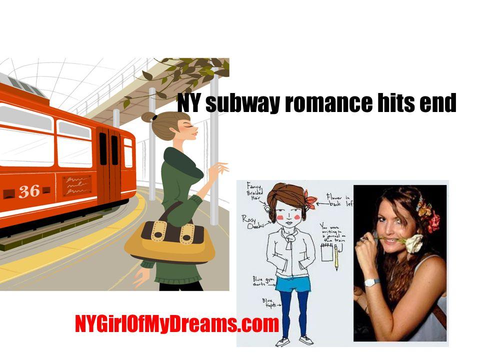 NY subway romance hits end NYGirlOfMyDreams.com