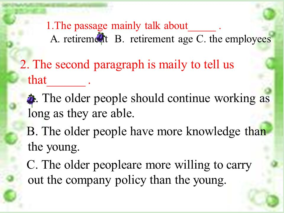 28.01.2014 A.Older people can t do their work well.