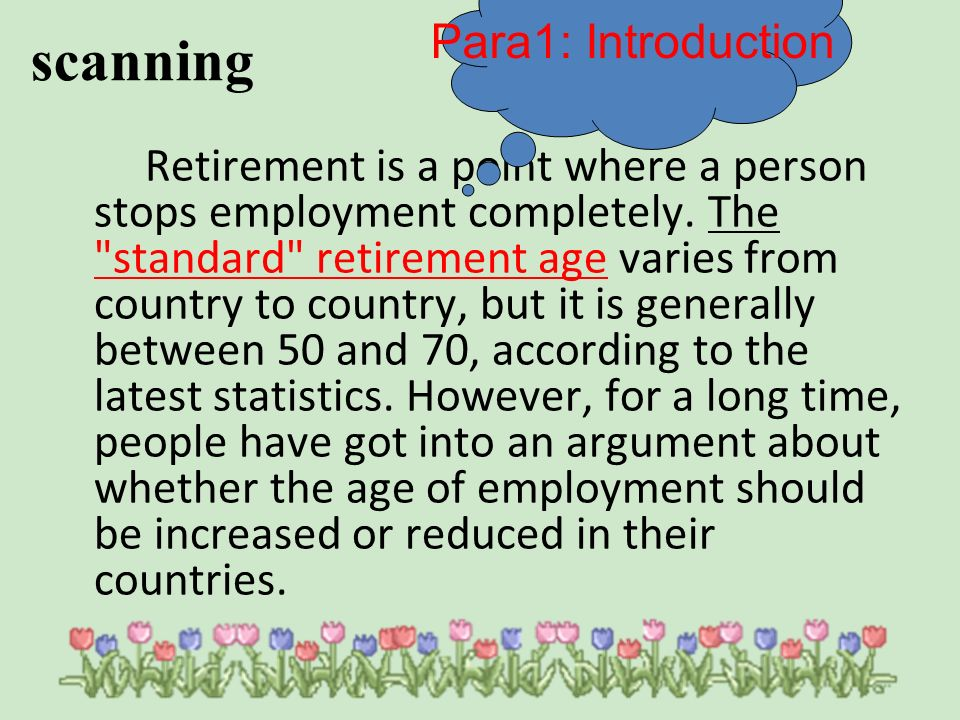 There are several arguement for allowing older people to continue working as long as they are able.
