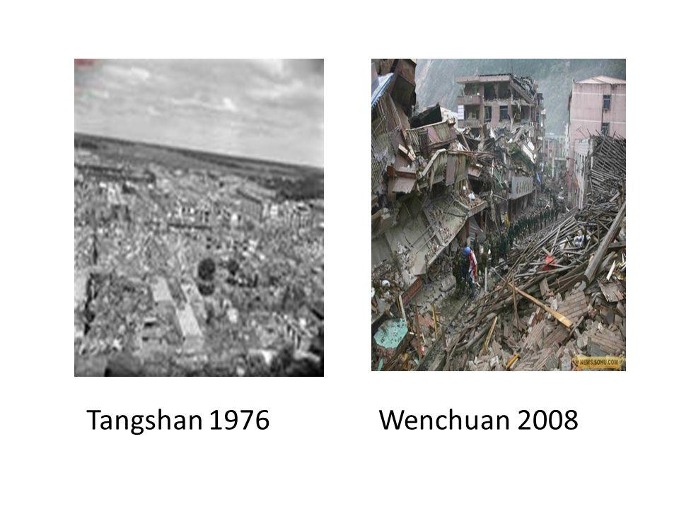 Tangshan 1976Wenchuan 2008