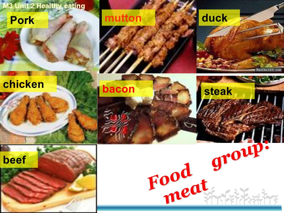 www.themegallery.com potato tomato carrot corn eggplant mushroom Food group: vegetables M3 Unit 2 Healthy eating