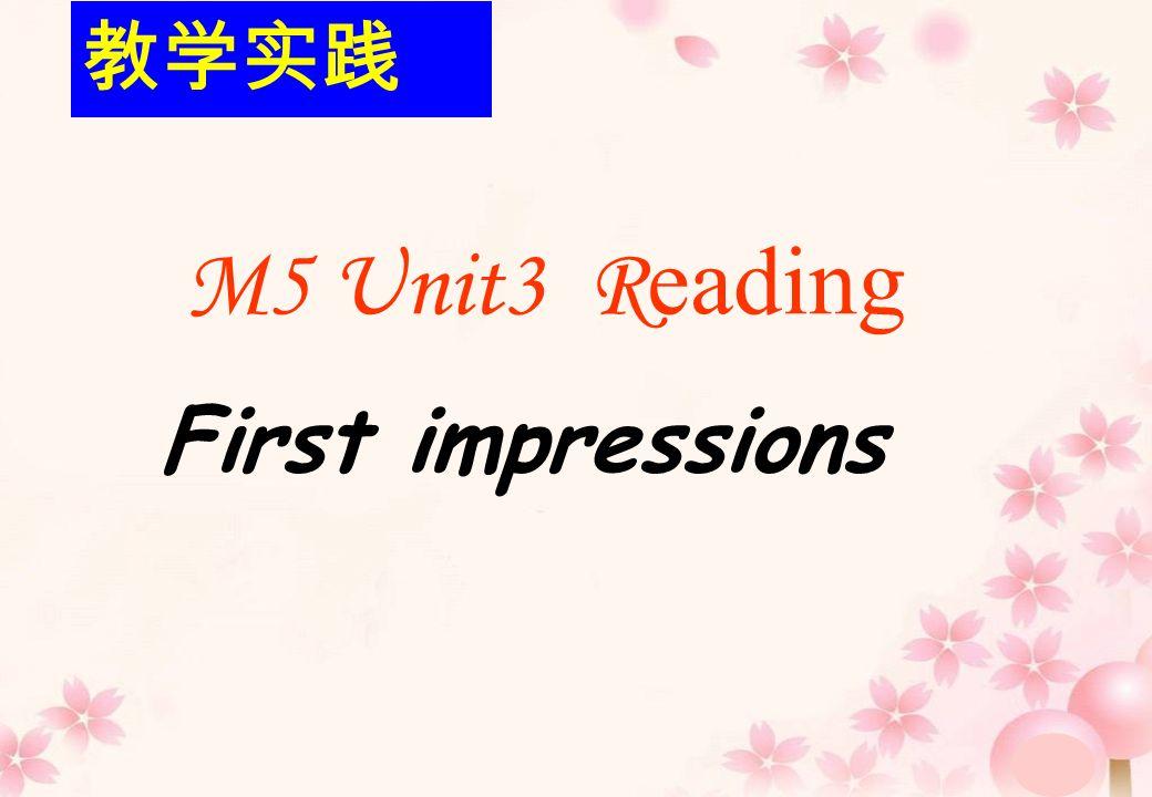 M5 Unit3 R eading First impressions