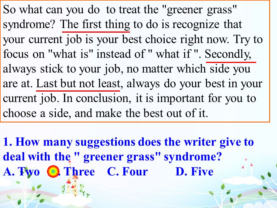 So what can you do to treat the greener grass syndrome.